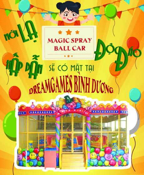 """Magic Spray Ball Car"" new machine at DreamGames BinhDuong"